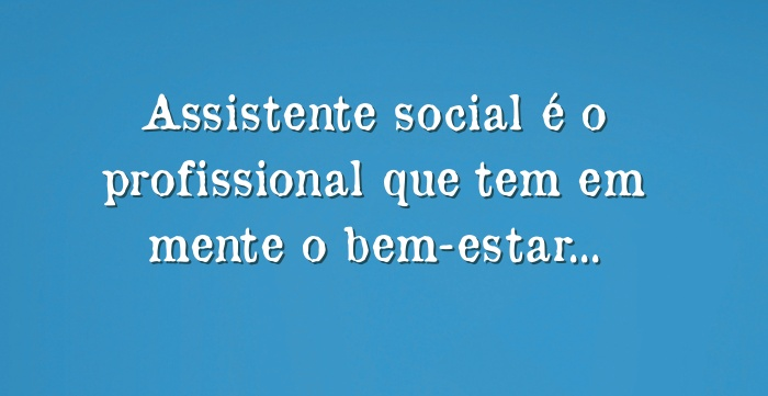 Dia do Assistente Social